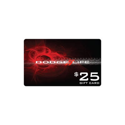 $25 Dodge Life Gift Card